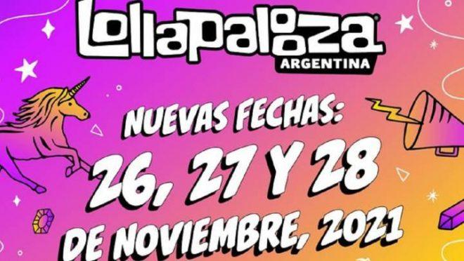 LOLLAPALOOZA ARGENTINA 2021: NUEVAS FECHAS, ENTRADAS Y ARTISTAS CONFIRMADOS