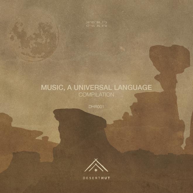 "DESERT HUT ESTRENA: ""MUSIC, A UNIVERSAL LANGUAGE"""