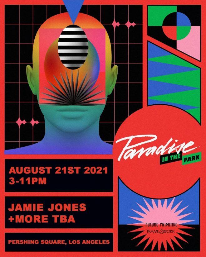 JAMIE JONES REVELA EL LINEUP DE PARADISE IN THE PARK 2021